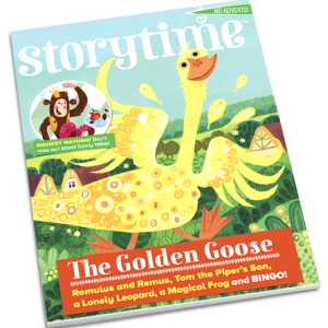 Storytime_kids_magazines_issue33_Golden_Goose currentissue_ww.storytimemagazine.com