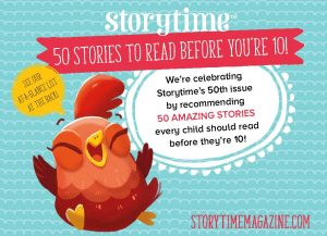 50 Stories to Read Before You're 10, Storytime magazine, kids magazine subscriptions