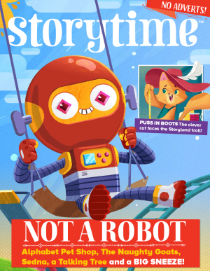 Storytime_kids_magazines_issue53_Not_A_Robot_www.storytimemagazine.com