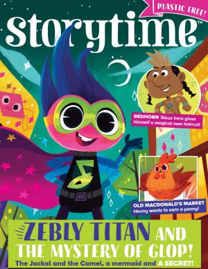 Storytime_kids_magazines_issue70_zebly_titan copy_www.storytimemagazine.com